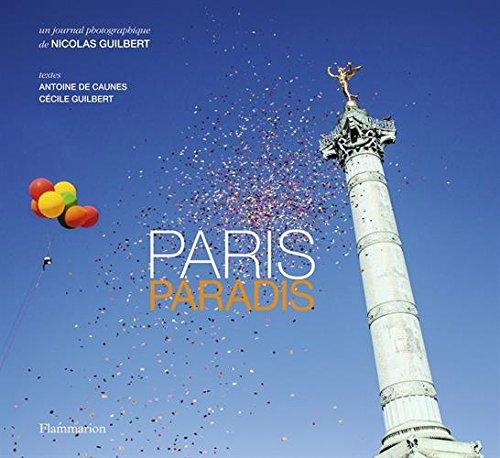 Paris paradis par Nicolas Guilbert