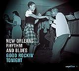 New Orleans Rhythm and Blues : Good Rockin' Tonight | Professor Longhair (1918-1980). Compositeur