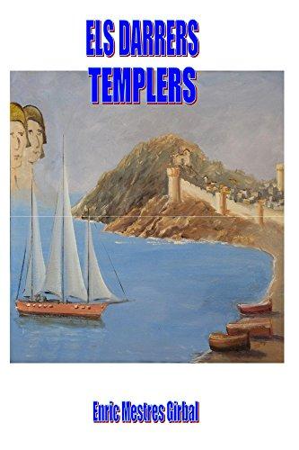 Descargar Libro Els darrers templers (Catalan Edition) de Enric Mestres Girbal