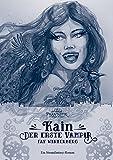 Kain - Der erste Vampir (New-Steampunk-Age-Reihe)
