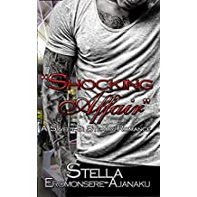 """Shocking Affair"": A Sweet & Steamy Romance"