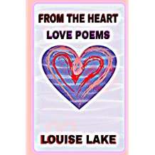 From The Heart: Love Poems