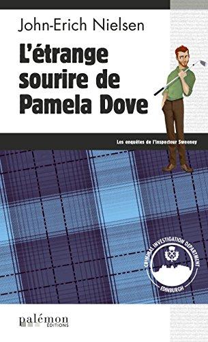 L'étrange sourire de Pamela Dove: Un polar écossais palpitant (Les enquêtes de l'inspecteur Sweeney t. 4)