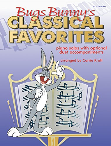 bugs-bunnys-classical-favorites-piano-solos-with-optional-duet-accompaniments