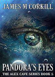 The Alex Cave Series Book 5. Pandora's Eyes. (English Edition)