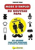 Telecharger Livres Mode d emploi du nouveau papa aux toilettes (PDF,EPUB,MOBI) gratuits en Francaise