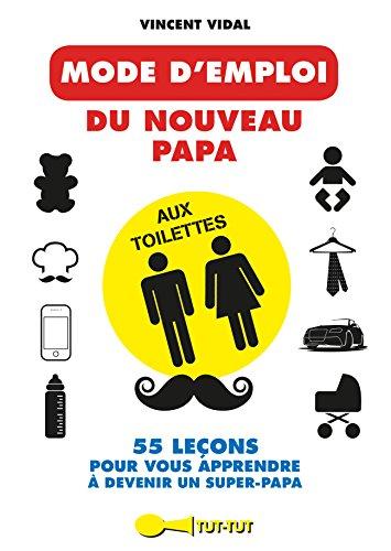 Mode d'emploi du nouveau papa aux toilettes