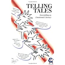 Telling Tales: Storytelling as Emotional Literacy