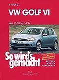VW Golf VI 10/08 10/12: So wird's gemacht, Band 148