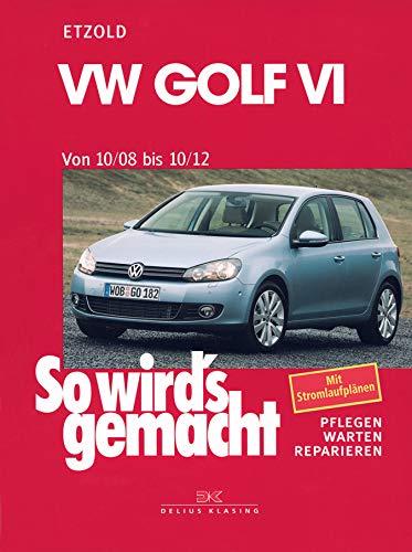 VW Golf VI 10/08-10/12: So wird\'s gemacht, Band 148