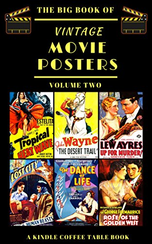 The Big Book Of Vintage Movie Posters Volume Two A Kindle