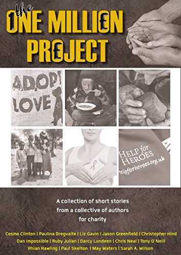 One Million Project by [Greenfield, Jason, Impossible, Dan, O'Neill, Tony, Skelton, Paul, Neal, Chris, Rawling, Rhian, Lundeen, Darcy, Dregvaite, Paulina, Clinton, Cosmo, Wilson, Sarah Alice, Gavin, Liz , Waters, May , Hind, Christopher , Julian, Ruby ]