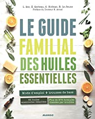Le guide familial des huiles essentielles par Laurence Bec