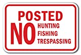 """Posted No Hunting Fishing Trespassing Sign 12"""" x 18"""" Heavy Gauge Aluminum Signs"""