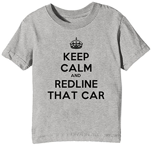 Keep Calm And And Redline That Car Kinder Unisex Jungen Mädchen T-Shirt Rundhals Grau Kurzarm Größe XL Kids Boys Girls Grey X-Large Size XL (Redline Bekleidung)