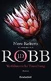 Verführerische Täuschung: Roman (Eve Dallas 35) - J.D. Robb
