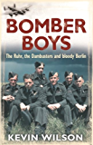 Bomber Boys: The RAF Offensive of 1943 (Bomber War Trilogy 1)