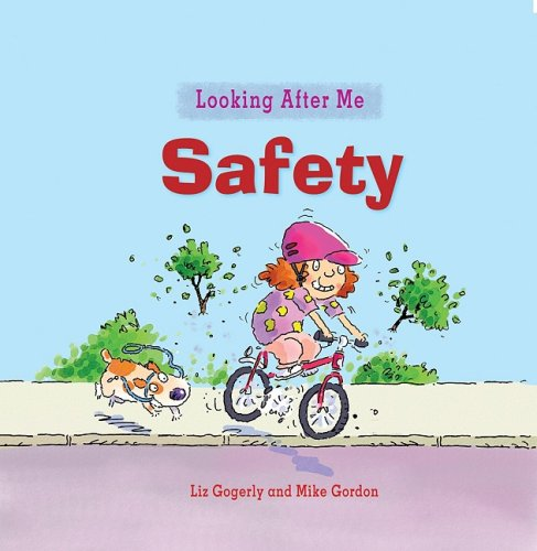 Safety (Looking After Me)