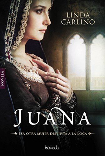 Juana (Fondo General - Narrativa) por Linda Carlino