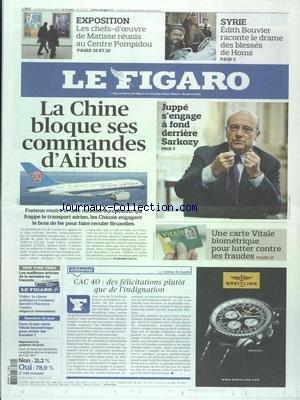 FIGARO (LE) [No 21027] du 09/03/2012 - LA CHINE BLOQUE SES COMMANDES D'AIRBUS - JUPPE S'ENGAGE A FOND DERRIERE SARKOZY - UNE CARTE VITALE BIOMETRIQUE - CAC 40 - DES FELICITATIONS PLUTOT QUE DE L'INDIGNATION - SYRIE - EDITH BOUVIER RACONTE LE DRAME DES BLESSES DE HOMS - LES CHEFS-D'OEUVRE DE MATISSE REUNIS