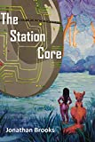 Produkt-Bild: The Station Core: A Dungeon Core Epic (Station Cores Book 1) (English Edition)