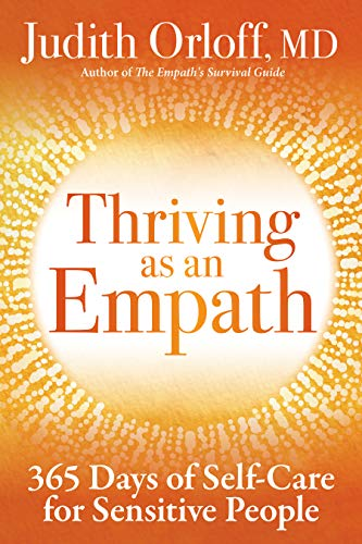 Thriving as an Empath: 365 Days of Self-Care for Sensitive People (English Edition)
