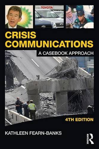 crisis-communications-a-casebook-approach-routledge-communication-series-volume-1-by-kathleen-fearn-