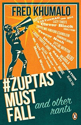 #ZuptasMustFall, and other rants (English Edition) (Für Kindle Google Talk)