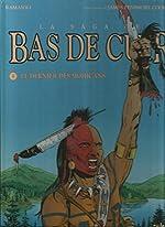La Saga de bas de cuir, tome 2 - Dernier mohicans 1 de James Fenimore Cooper