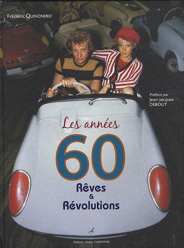 les-annes-60-rves-et-rvolutions