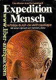 Expedition Mensch: Streifzüge durch die Anthropologie - Eike Winkler, Josef Schweikhardt