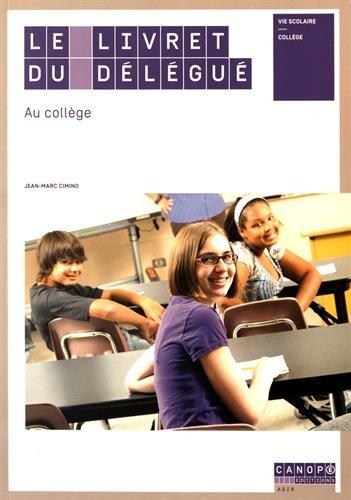 Le Livret du Delegue au College