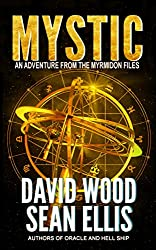 Mystic: An Adventure from the Myrmidon Files