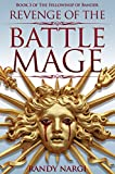 Revenge of the Battle Mage (The Fellowship of Bander Book 3)
