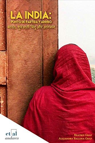 La India: Punto de partida y arribo (andares) (Spanish Edition)