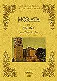 Morata de Tajuña. Biblioteca de la provincia de Madrid: crónica de sus pueblos.