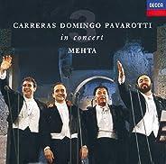 Carreras, Domingo, Pavarotti In Concert
