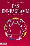 Das Enneagramm: Die neun Gesichter der Seele