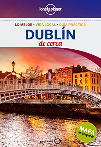 Dublín De cerca 2 (Guías De cerca Lonely Planet) por Fionn Davenport