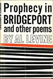 Prophecy in Bridgeport, and other poems