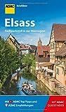 ADAC Reiseführer Elsass: Der Kompakte mit den ADAC Top Tipps und cleveren Klappkarten