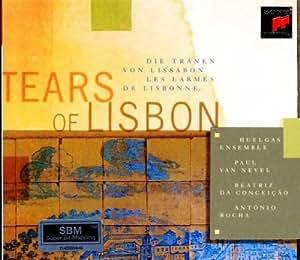 Tears Of Lisbon (Portugese Fado)