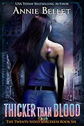 Thicker Than Blood (The Twenty-Sided Sorceress Book 6) (English Edition)