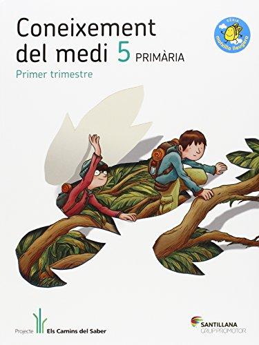 CONEIXEMENT DEL MEDI 5 PRIMARIA ELS CAMINS DEL SABER - 9788490474174