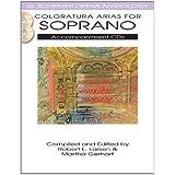 Coloratura Arias for Soprano by Hal Leonard Publishing Corporation (Creator), Robert L. Larsen (Editor) (1-Dec-2011) Paperback