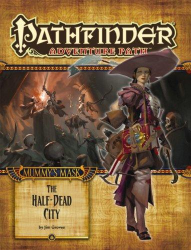 Pathfinder Adventure Path: Mummy's Mask Part 1 - The Half-Dead City por Jim Groves