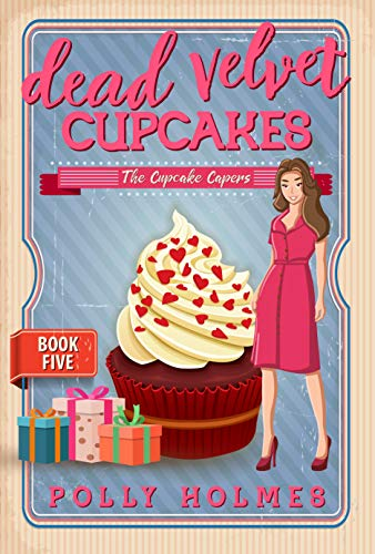 Dead Velvet Cupcakes (The Cupcake Capers Book 5) (English Edition)