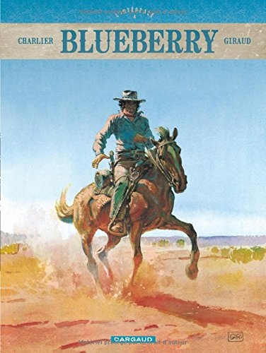 Blueberry - Intégrales - tome 4 - Blueberry - intégrale