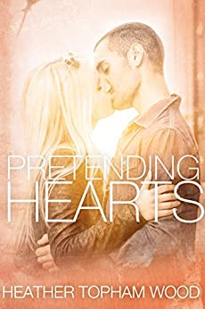 Pretending Hearts (Falling for Autumn Book 2) by [Wood, Heather Topham]