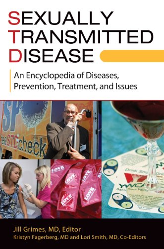 Sexually Transmitted Disease: An Encyclopedia of Diseases, Prevention, Treatment, and Issues [2 volumes] (English Edition)